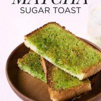 Matcha Sugar Toast