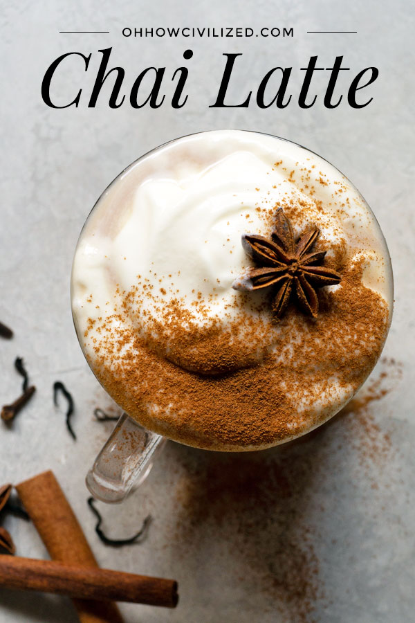 Homemade Chai Latte from Scratch | Oh