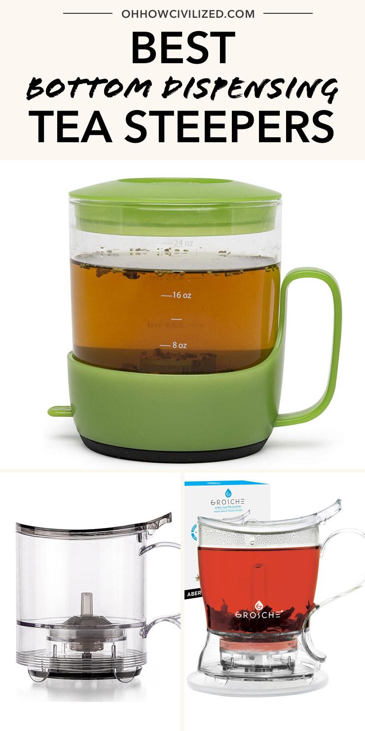 Best Bottom Dispensing Tea Steepers