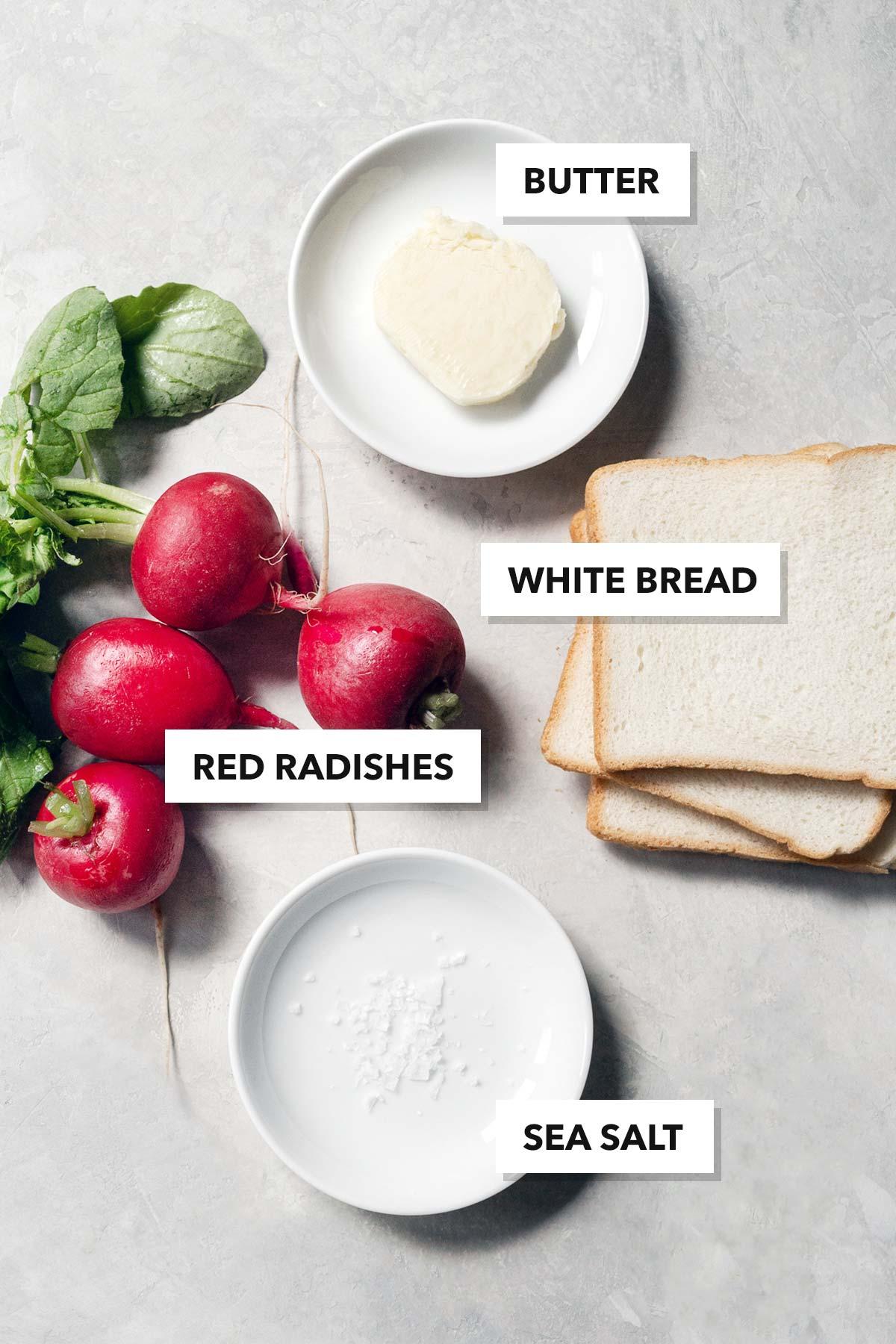 Ingredients to make a radish tea sandwich.