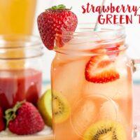 27/ Strawberry-Kiwi Green Iced Tea